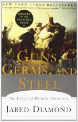 """Guns, Germs and Steel"" by Jared Diamond"